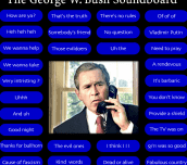 The George W. Bush Soundboard