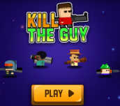 Hra - Kill The Guy