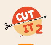 Hra - Cut It 2